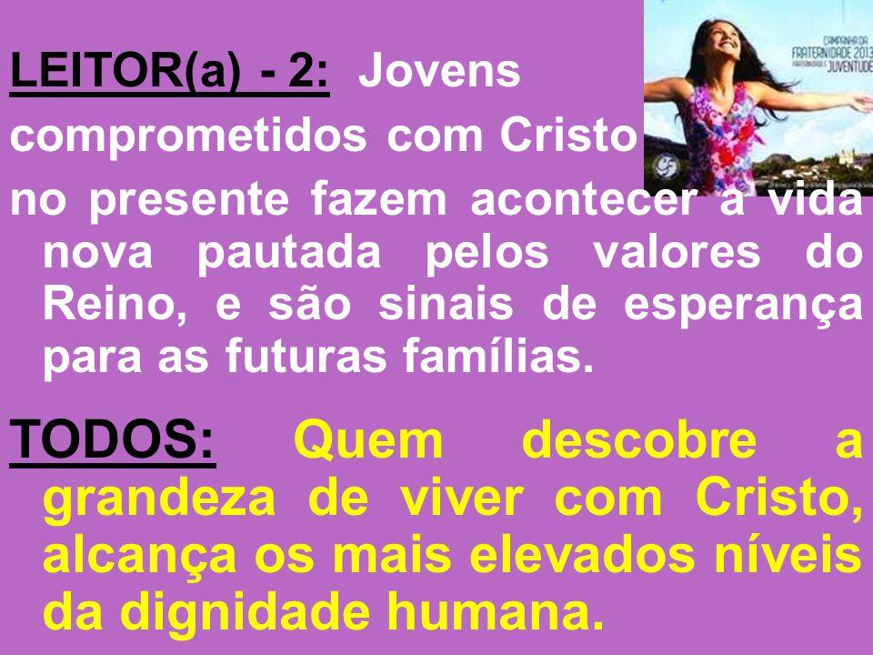 LEITOR(a) - 2: Jovens comprometidos com Cristo.