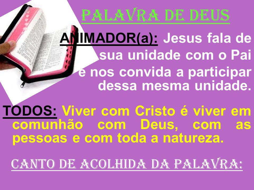 CANTO DE ACOLHIDA DA PALAVRA:
