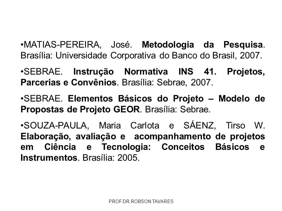 MATIAS-PEREIRA, José. Metodologia da Pesquisa