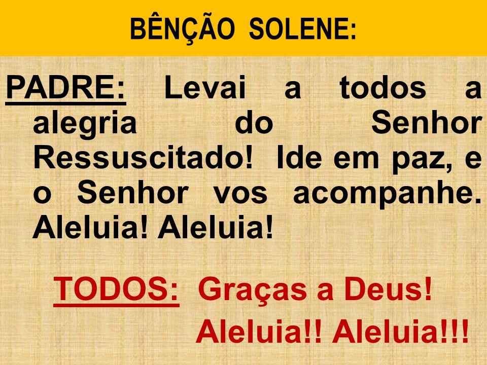 BÊNÇÃO SOLENE: