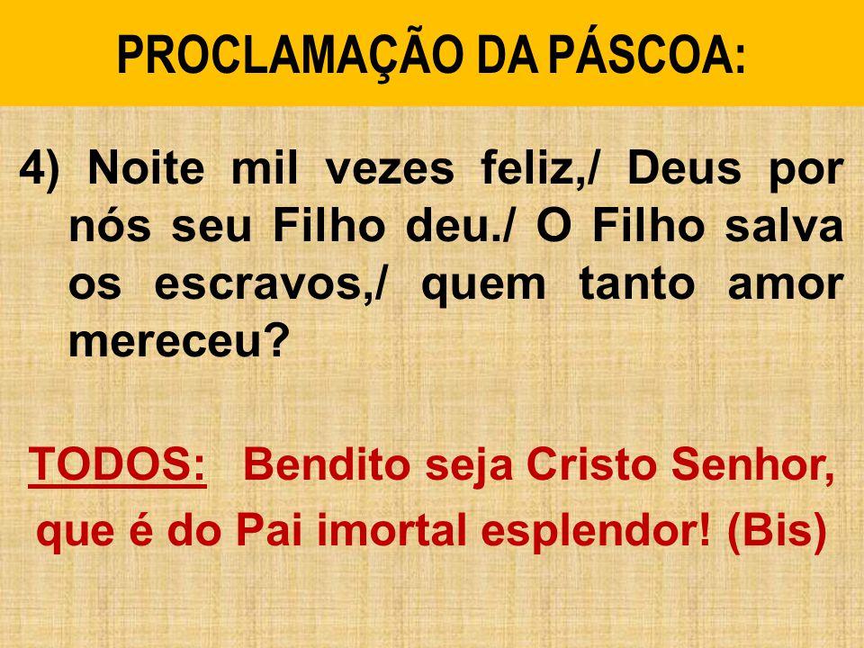 PROCLAMAÇÃO DA PÁSCOA: