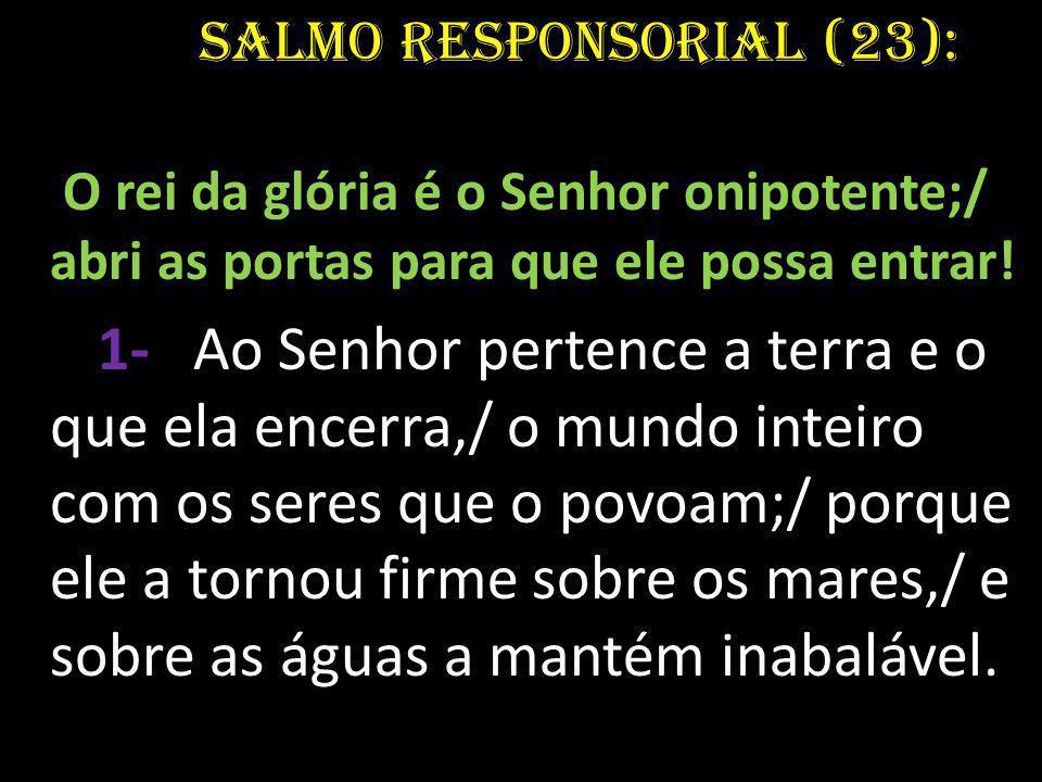Salmo Responsorial (23):
