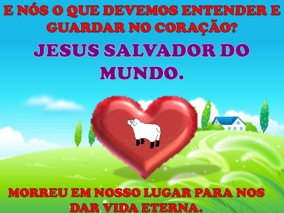 JESUS SALVADOR DO MUNDO.