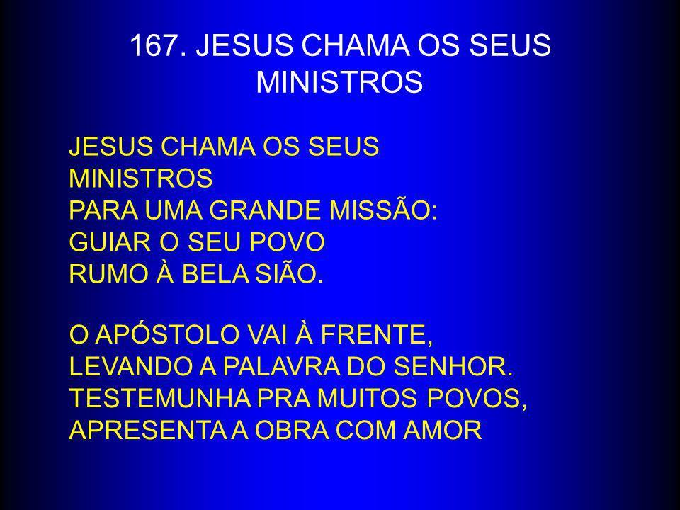 167. JESUS CHAMA OS SEUS MINISTROS