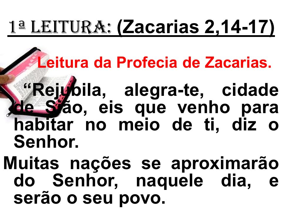 Leitura da Profecia de Zacarias.