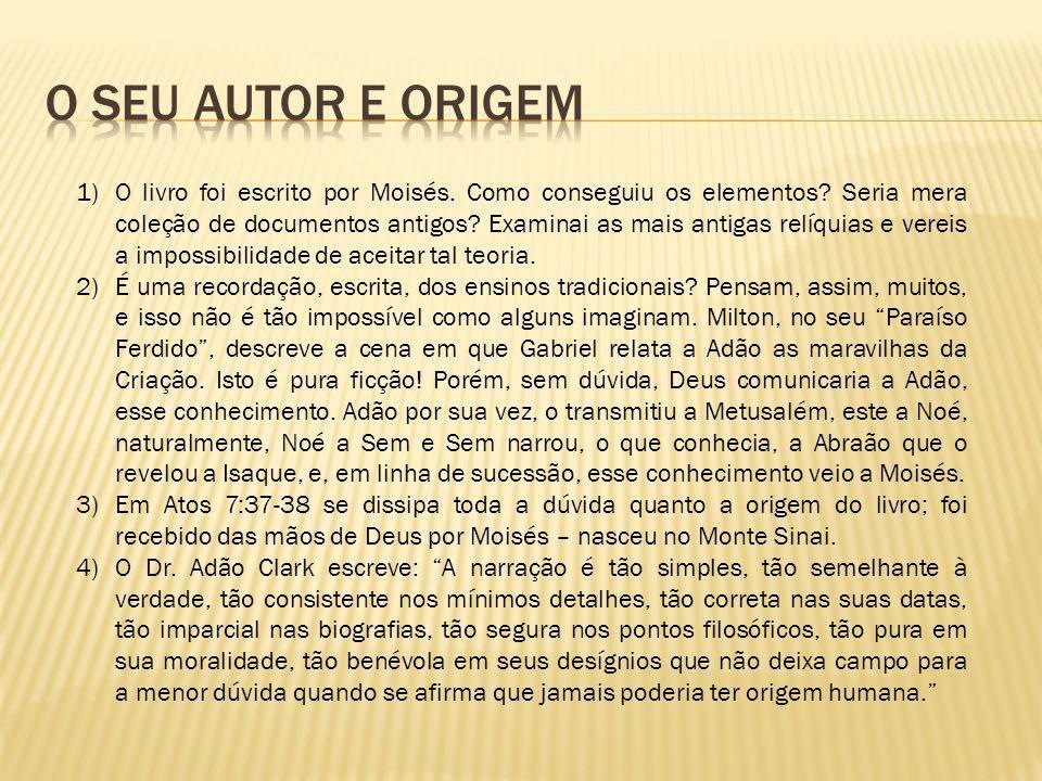 O SEU AUTOR E ORIGEM