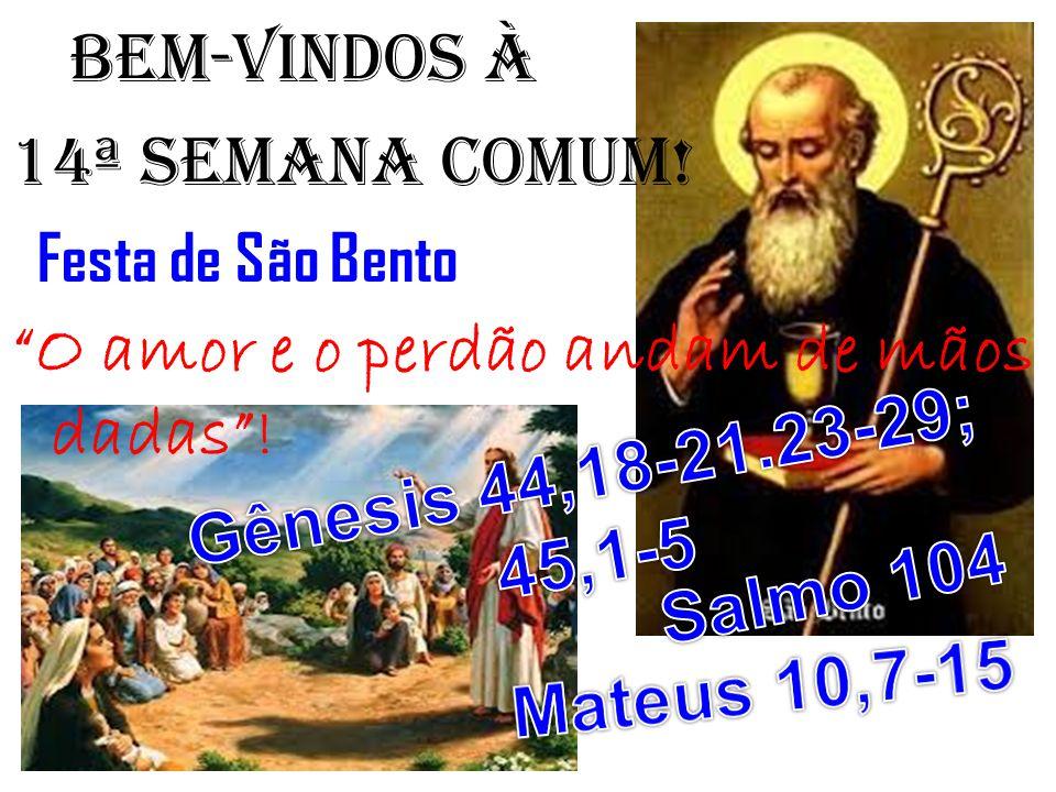 BEM-VINDOS À 14ª semana COMUM!