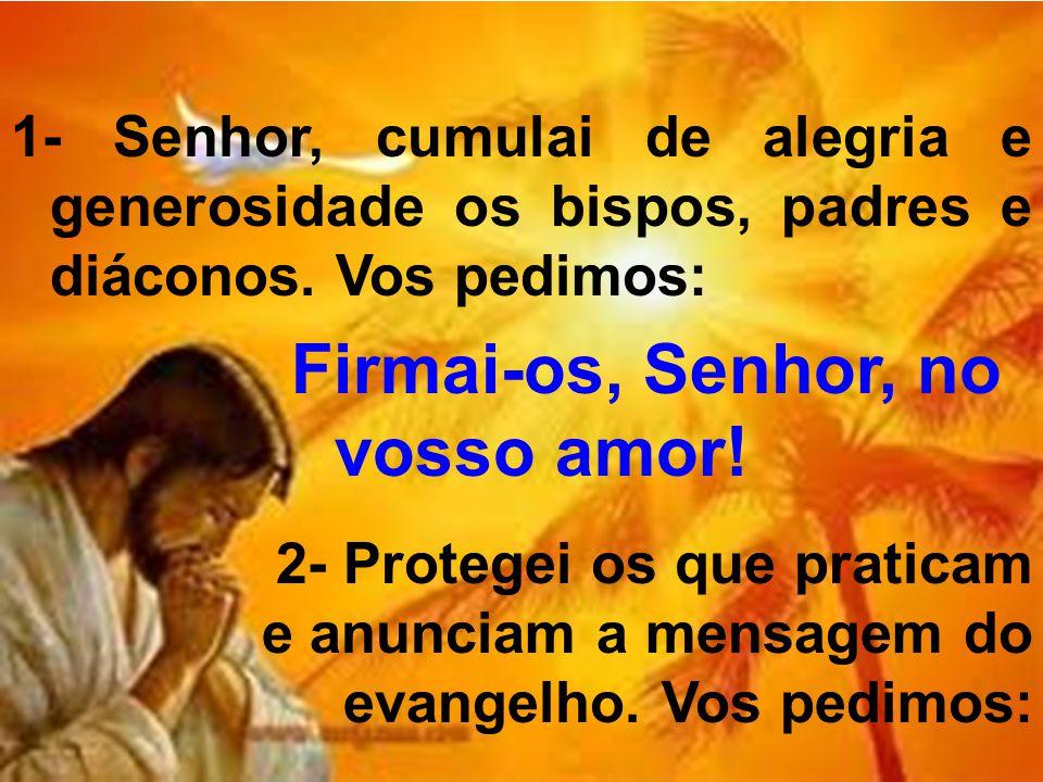 Firmai-os, Senhor, no vosso amor!
