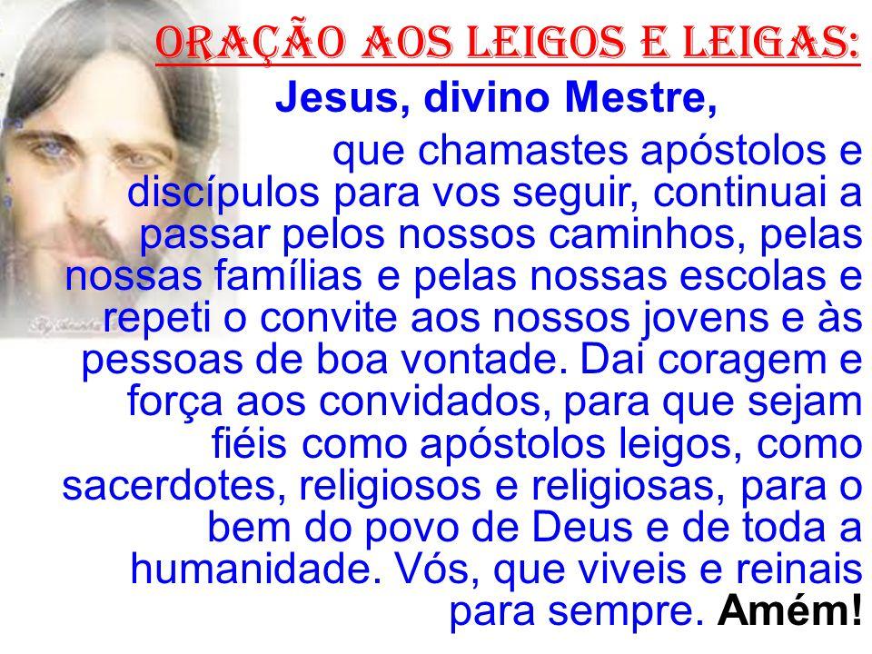 ORAÇÃO AOS LEIGOS E LEIGAS: