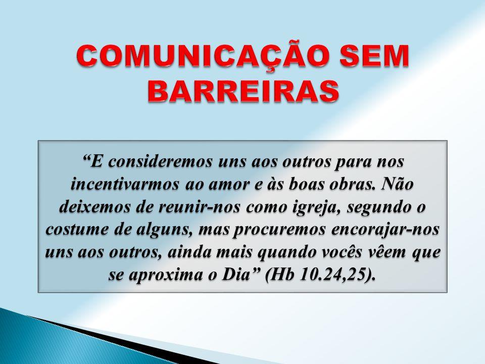 COMUNICAÇÃO SEM BARREIRAS