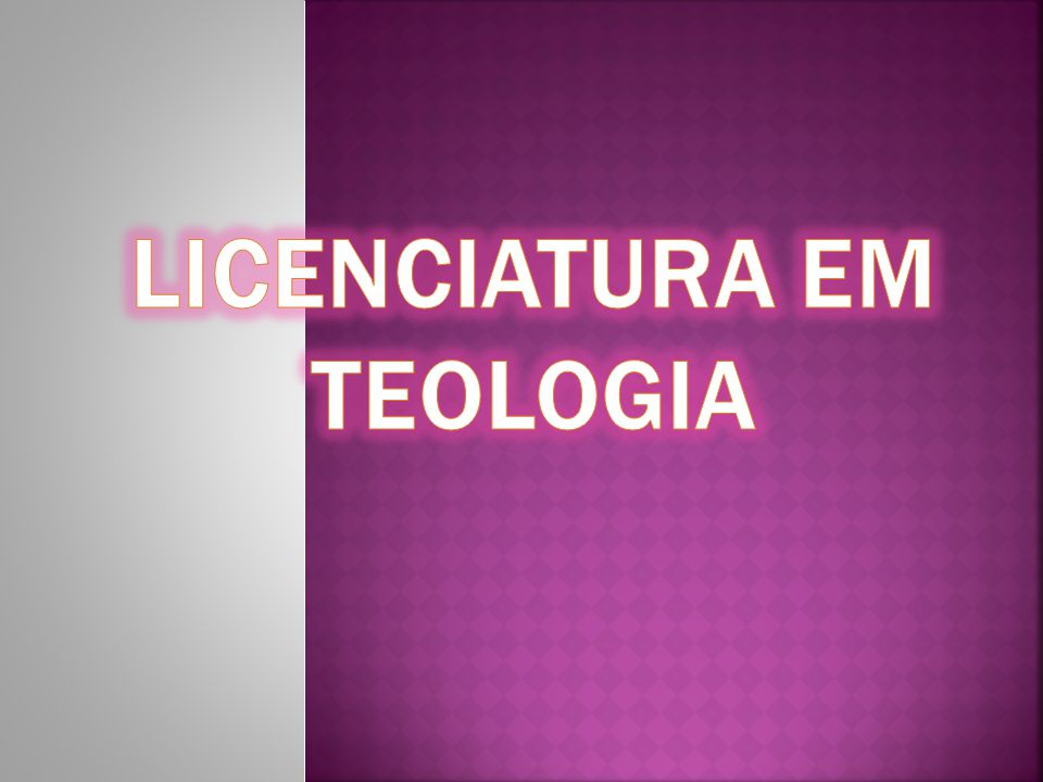 Licenciatura em Teologia