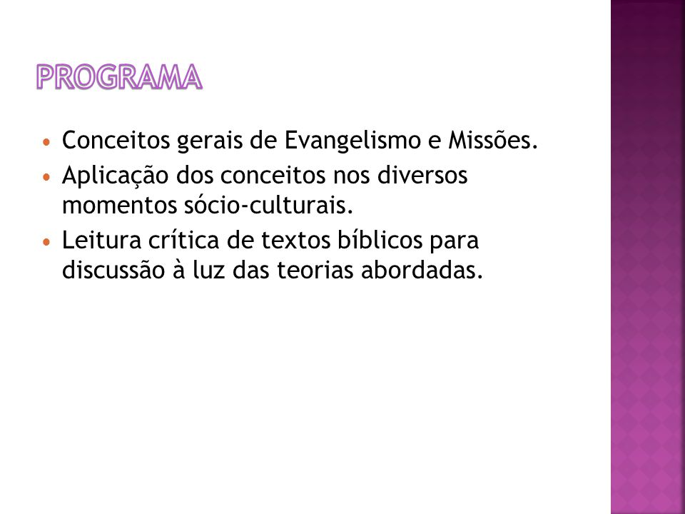 Programa Conceitos gerais de Evangelismo e Missões.