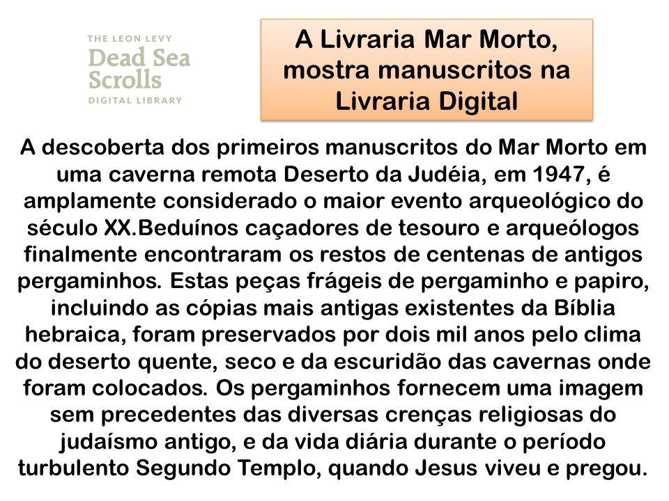 A Livraria Mar Morto, mostra manuscritos na Livraria Digital