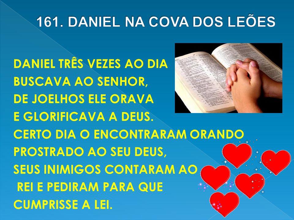 161. DANIEL NA COVA DOS LEÕES