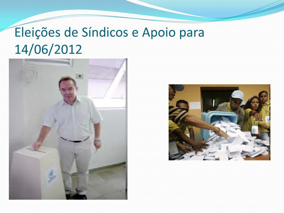 Eleições de Síndicos e Apoio para 14/06/2012