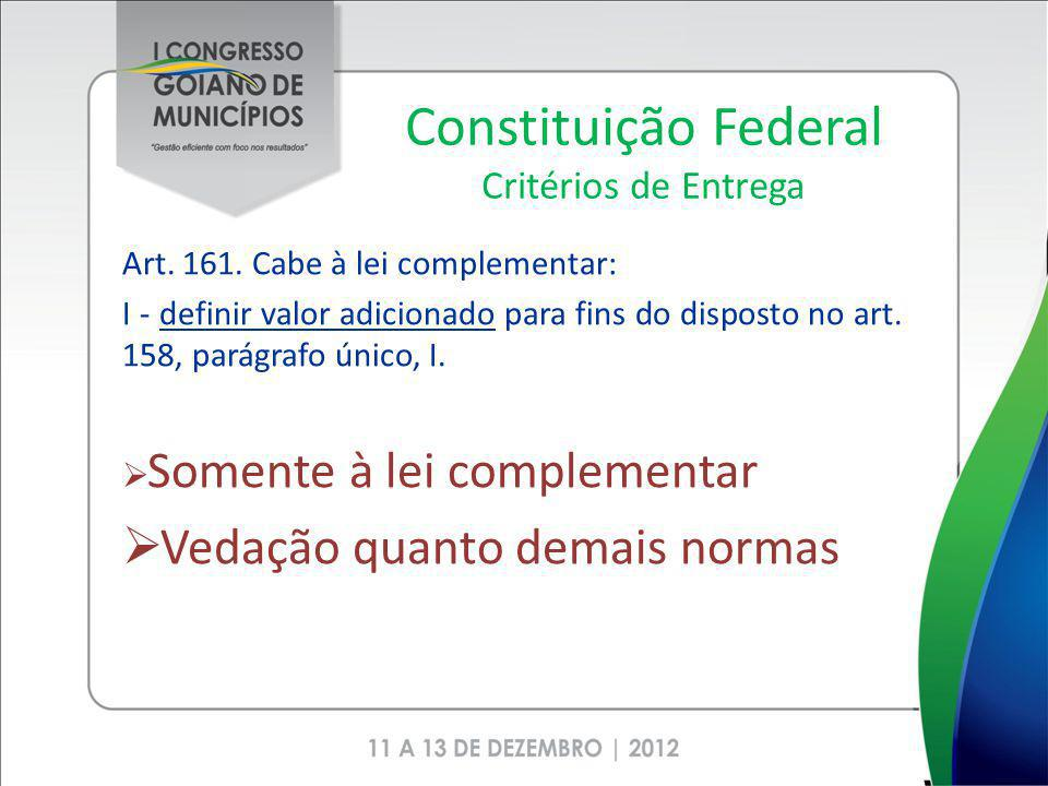 Constituição Federal Critérios de Entrega