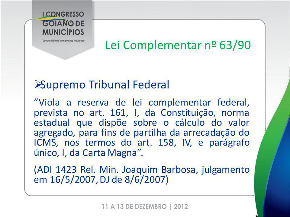 Lei Complementar nº 63/90 Supremo Tribunal Federal