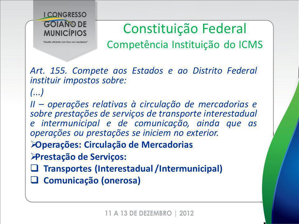 Constituição Federal Competência Instituição do ICMS
