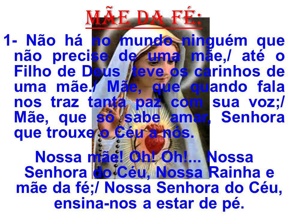 MÃE DA FÉ: