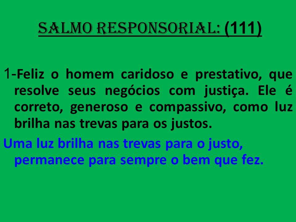 salmo responsorial: (111)