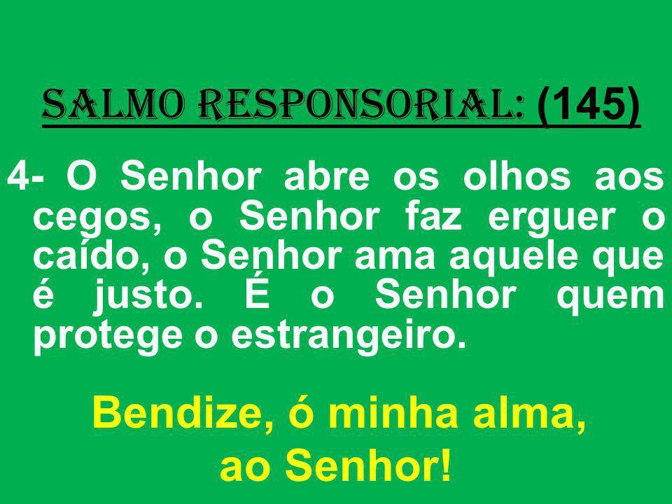 salmo responsorial: (145)