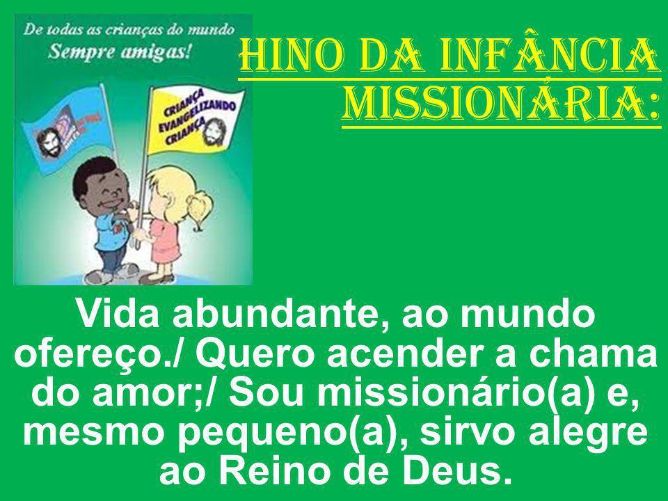 HINO DA INFÂNCIA MISSIONÁRIA: