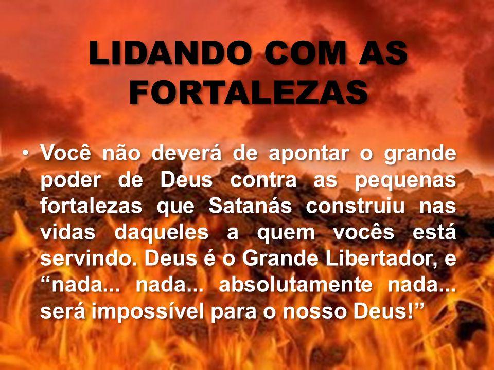 LIDANDO COM AS FORTALEZAS