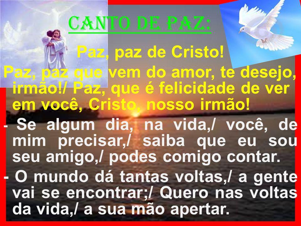 canto de paz: Paz, paz de Cristo!