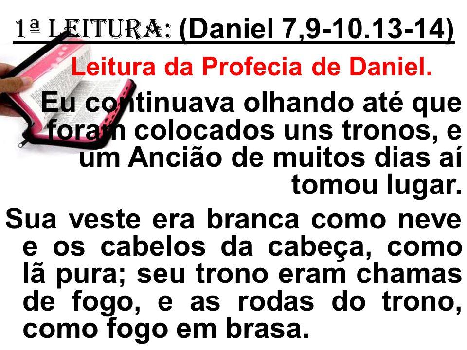 Leitura da Profecia de Daniel.