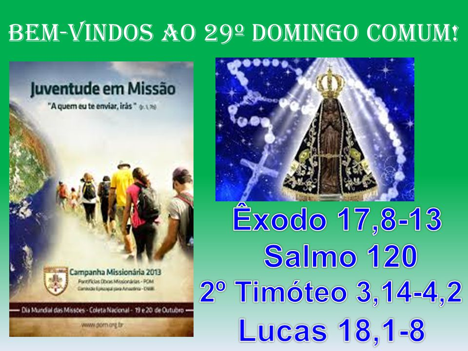BeM-VINDOS Ao 29º DOMINGO COMUM!
