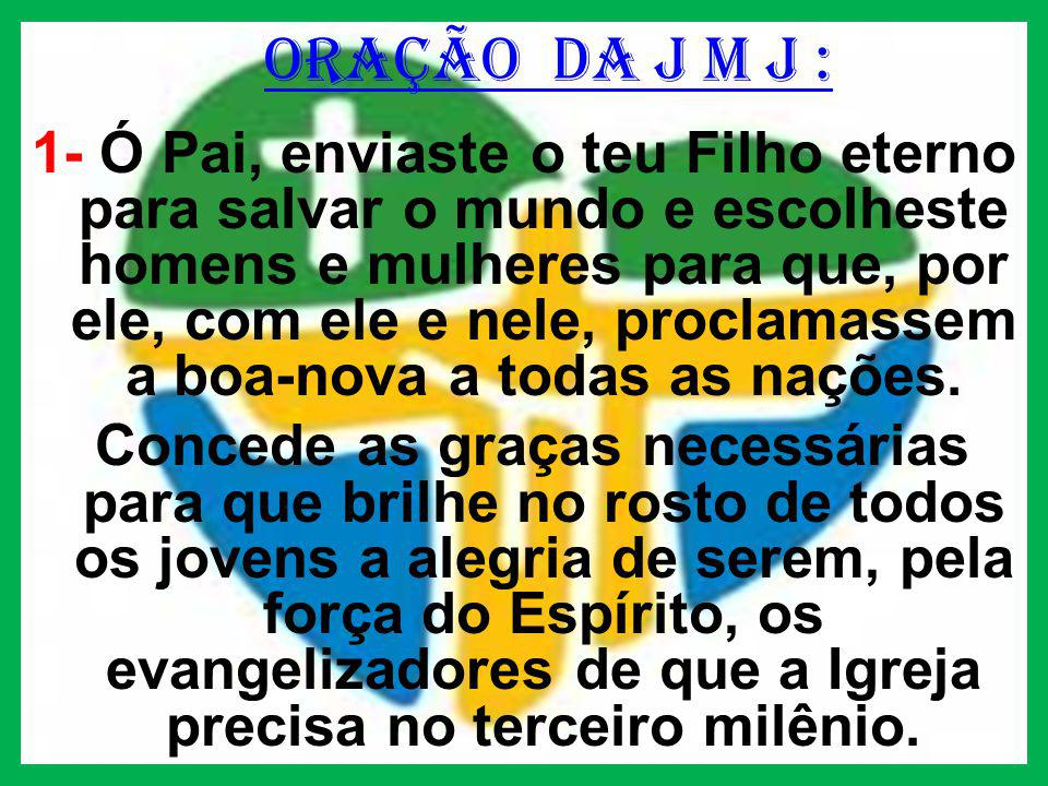 ORAÇÃO DA J M J :