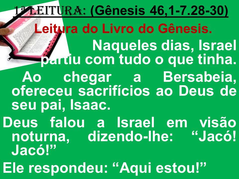 Leitura do Livro do Gênesis.