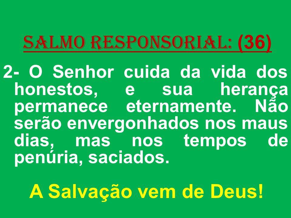 salmo responsorial: (36)