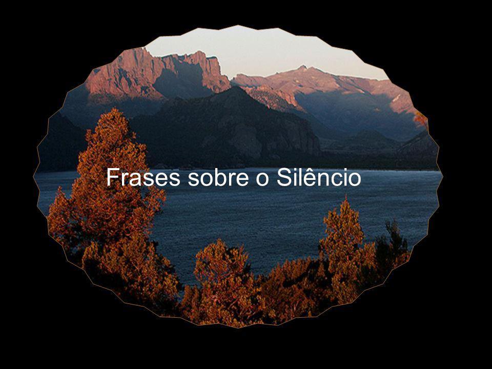 Frases sobre o Silêncio