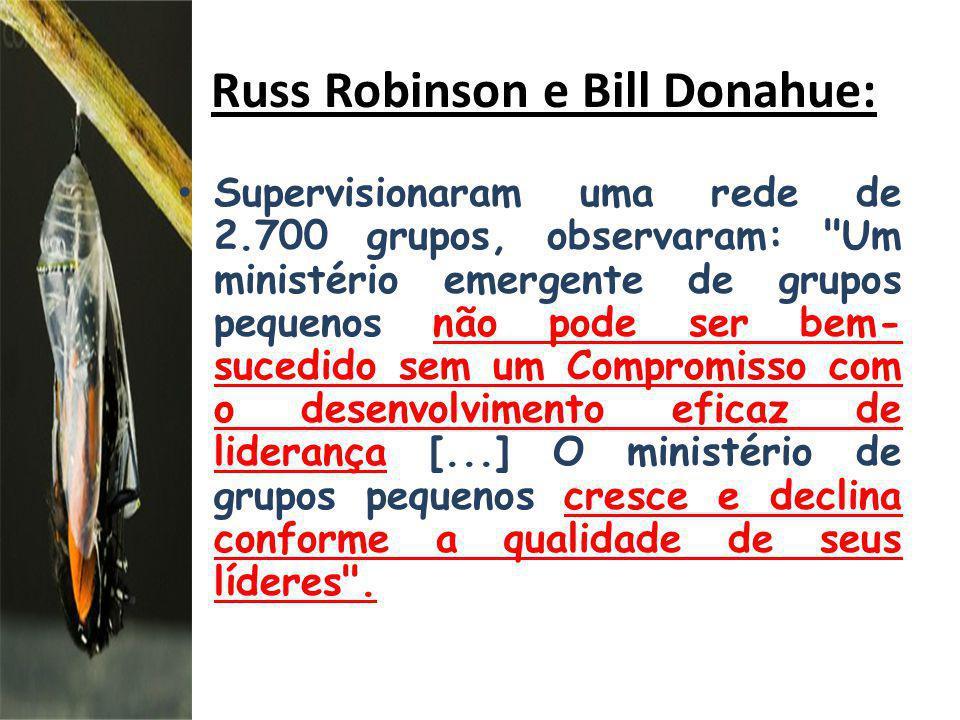Russ Robinson e Bill Donahue: