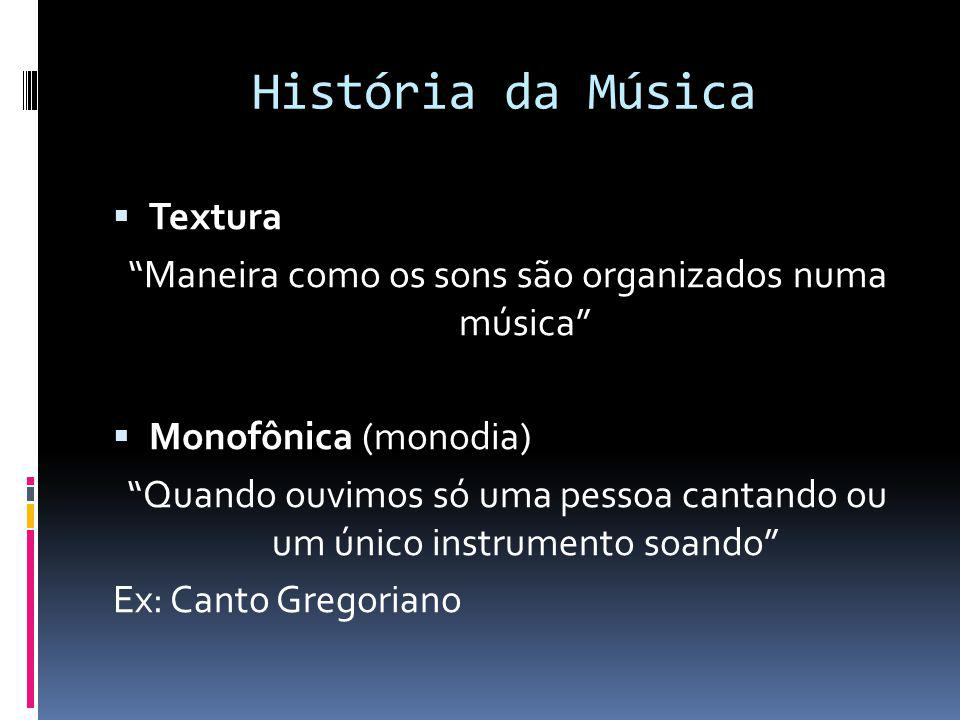 História da Música Textura