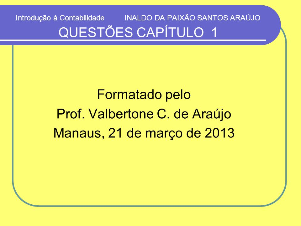 Prof. Valbertone C. de Araújo