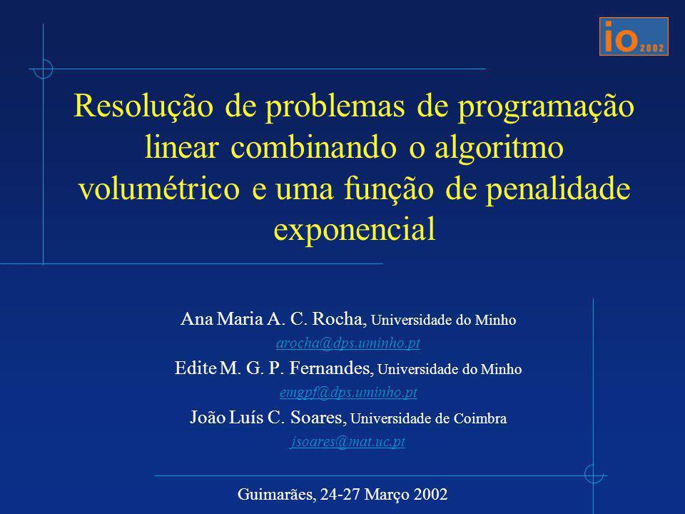 Resolução de problemas de programação linear combinando o algoritmo volumétrico e uma função de penalidade exponencial