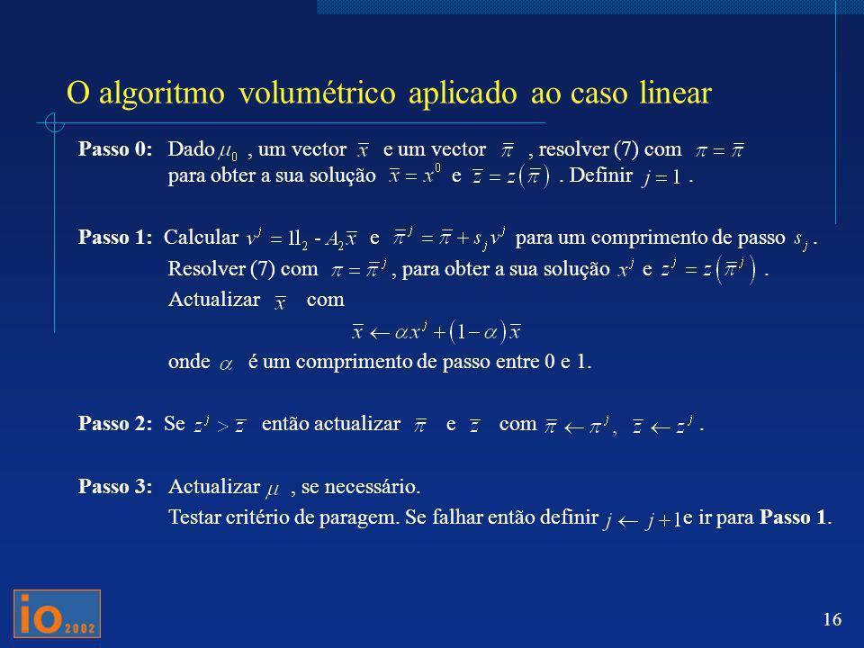 O algoritmo volumétrico aplicado ao caso linear