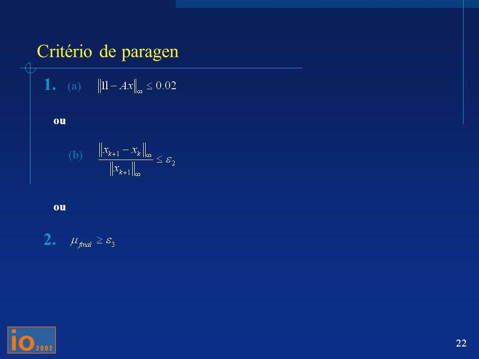 Critério de paragen (a) ou (b)