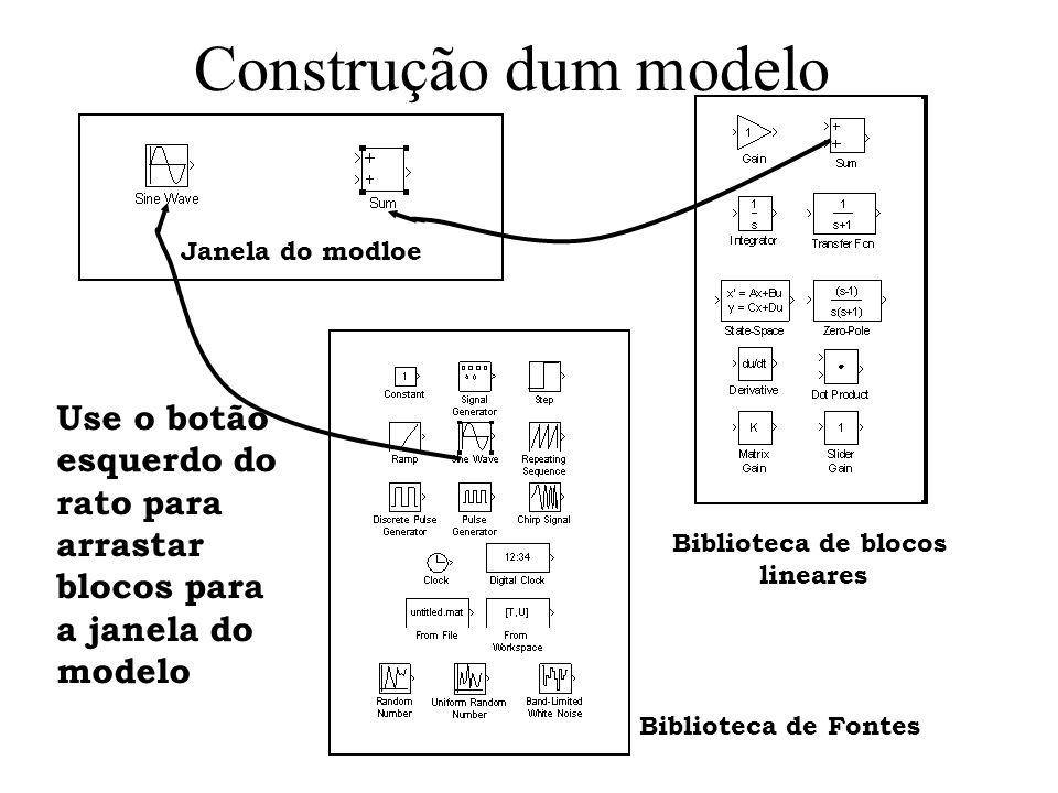 Construção dum modelo Janela do modloe. Use o botão esquerdo do rato para arrastar blocos para a janela do modelo.