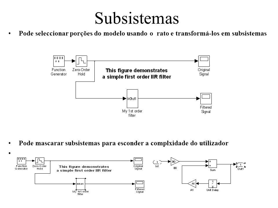 Subsistemas Pode seleccionar porções do modelo usando o rato e transformá-los em subsistemas.