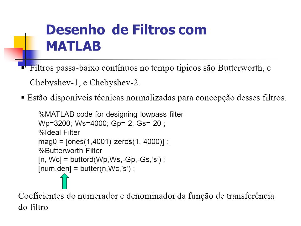 Desenho de Filtros com MATLAB