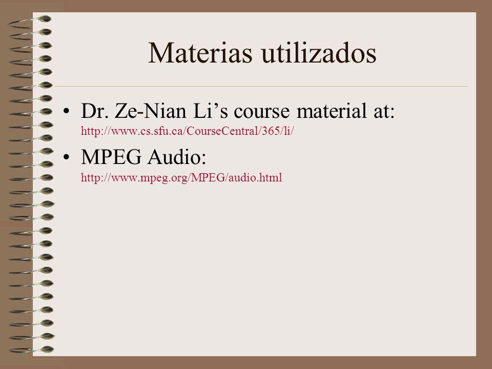 Materias utilizados Dr. Ze-Nian Li's course material at: http://www.cs.sfu.ca/CourseCentral/365/li/