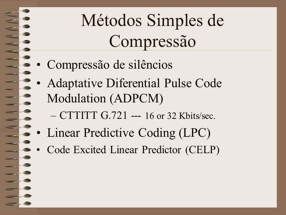 Métodos Simples de Compressão