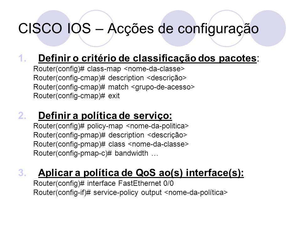 CISCO IOS – Acções de configuração