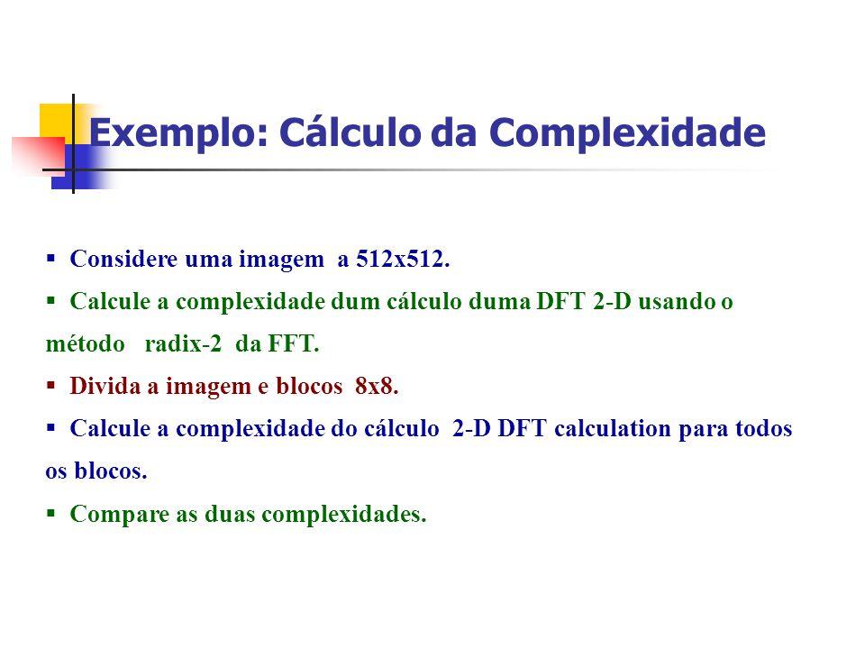 Exemplo: Cálculo da Complexidade