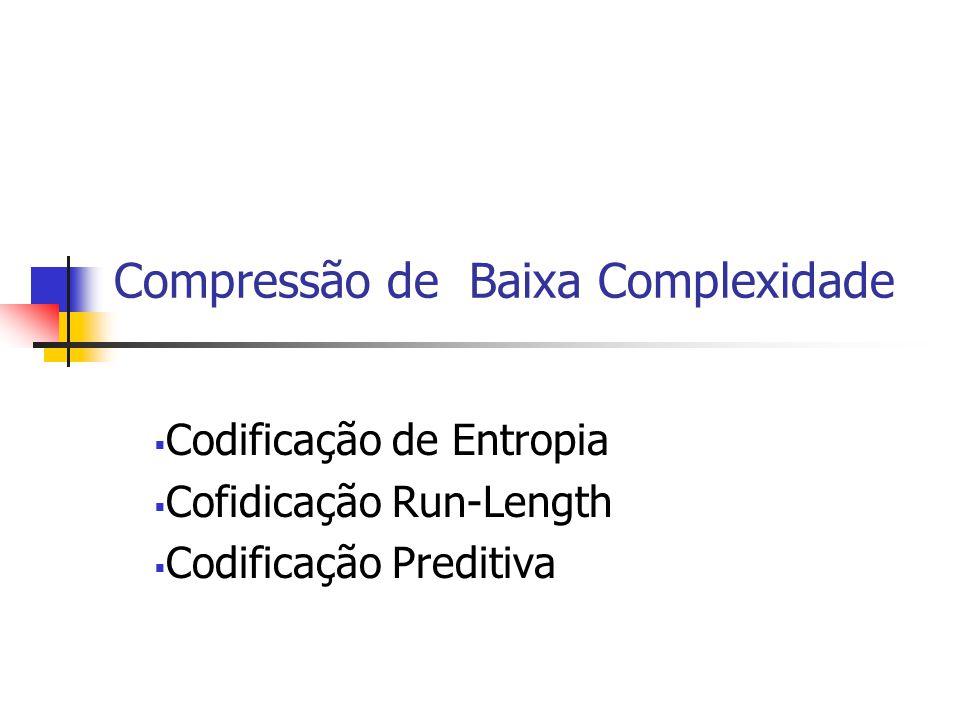 Compressão de Baixa Complexidade
