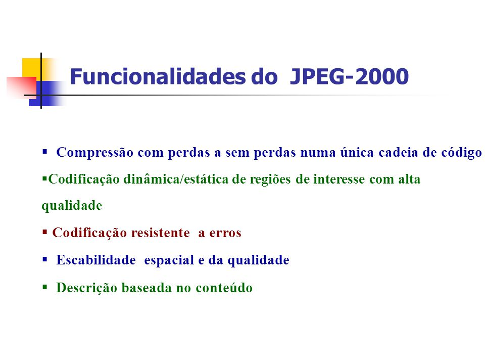 Funcionalidades do JPEG-2000