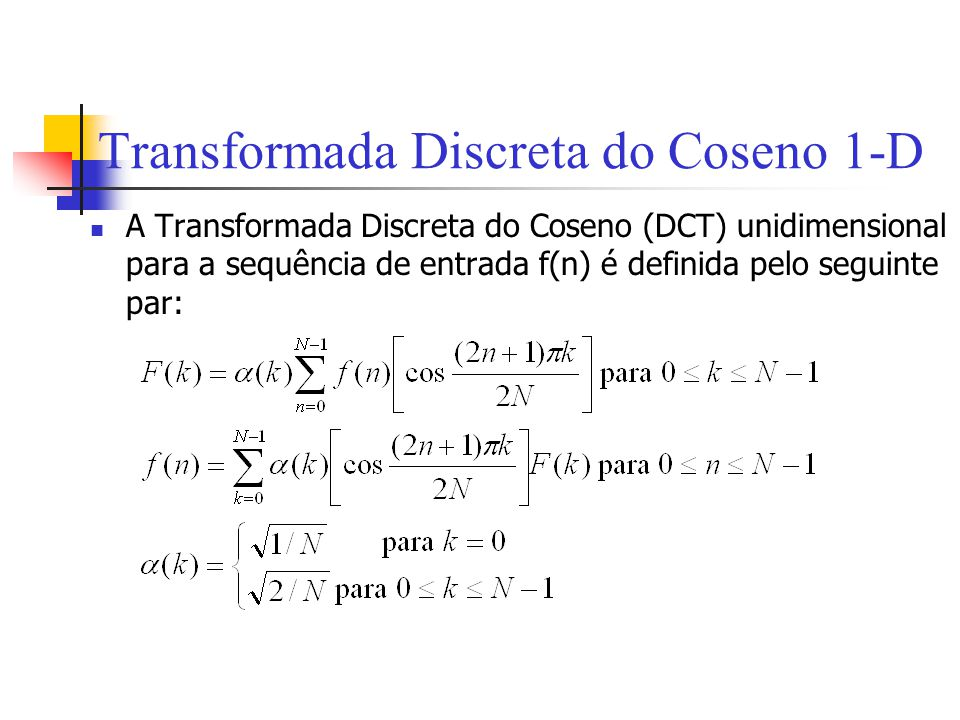 Transformada Discreta do Coseno 1-D